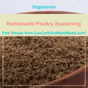 Homemade Poultry Seasoning ~ A Free Recipe ~ Brought to you by LowCarbAndKetoMeals.com!