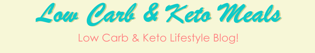 Low Carb and Keto Meals
